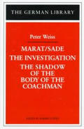 German Library #92: Marat/Sade, the Investigation, and the Shadow of the Coachman's Body