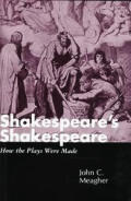 Shakespeares Shakespeare The Staging