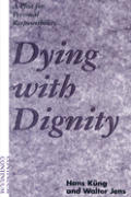 Dying With Dignity A Plea For Personal