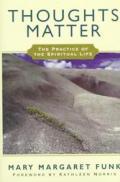 Thoughts Matter Practice Of Spiritual Li