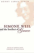 Simone Weil & The Intellect Of Grace