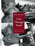 Care Through Touch Massage As The Art