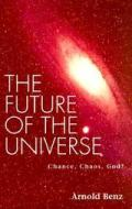 Future Of The Universe Chance Chaos God