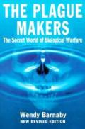 The Plague Makers: The Secret World of Biological Warfare