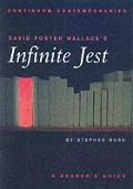 David Foster Wallaces Infinite Jest