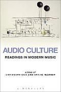 Audio Culture A Reader In Modern Music