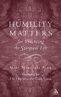 Humility Matters For Practicing the Spiritual Life