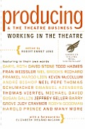 Producing and the Theatre Business (American Theatre Wing): Working in the Theatre Series (Working in the Theatre Seminars)