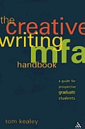 Creative Writing MFA Handbook A Guide for Prospective Graduate Students