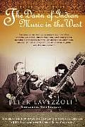 The Dawn of Indian Music in the West||||Dawn of Indian Music in the West