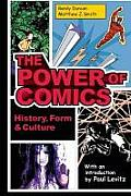 Power of Comics An Introduction to Graphic Storytelling