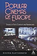 Popular Cinemas of Europe: Studies of Texts, Contexts and Frameworks
