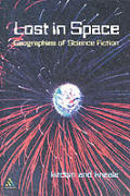Lost in Space: Geographies of Science Fiction