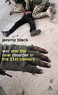 War and the New Disorder in the 21st Century