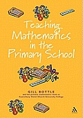 Teaching Mathematics 3-11 (Reaching the Standard)
