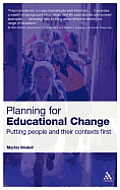 Planning for Educational Change: Putting People and Their Contexts First
