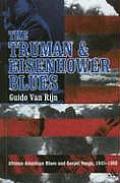 Truman and Eisenhower Blues