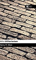Mill's Utilitarianism: A Reader's Guide