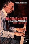 Rachmaninoff: Life, Works, Recordings