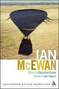 Ian McEwan: Contemporary Critical Perspectives
