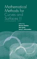 Mathematical Methods for Curves and Surfaces II: Lillehammer, 1997 (Innovations in Applied Mathematics)