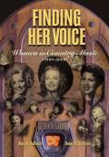Finding Her Voice : Women in Country Music, 1800-2000 (03 Edition)