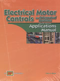 Electrical Motor Controls for Integrated Systems: Application Manual, 4th Edition