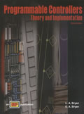 Programmable Controllers: Theory & Implementation, 2nd Edition