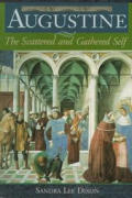 Augustine: The Scattered and Gathered Self