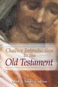 Chalice Introduction To the Old Testament (03 Edition)