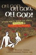 Oh God, Oh God, Oh God! (10 Edition)