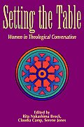 Setting the Table: Women in Theological Conversation