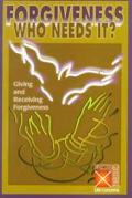 Forgiveness-Who Needs It? (Faith Crossings)