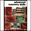 Advanced Masonry Skills ((2ND)83 Edition)