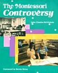 The Montessori Controversy