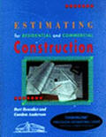 Estimating for Residential and Commercial Construction