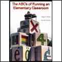 abcs Of Running An Elementary Classroom