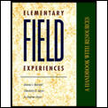 Elementary Field Experiences: A Handbook with Resources