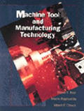 Machine Tool and Manufacturing Technology (98 Edition)