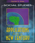 Social Studies: Applications for a New Century