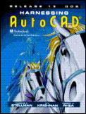 Harnessing AutoCAD Release 13 DOS