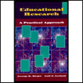 Educational Research: A Practical Approach (Teaching Methods)