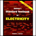 Delmars Standard Textbook Of Electricity Revised Edition
