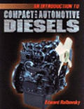 Introduction To Compact and Automotive Diesels (97 Edition)