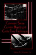 Common Sense Conduit Bending and Cable Tray Techniques