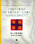 Essentials of Health Care Management