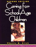 Caring For School Age Children 2nd Edition