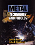 Metal Technology and Processes