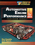 Todays Technician Automotive Engine Performance 2nd Edition 2 Volumes