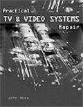 Practical Tv & Video Systems Repair